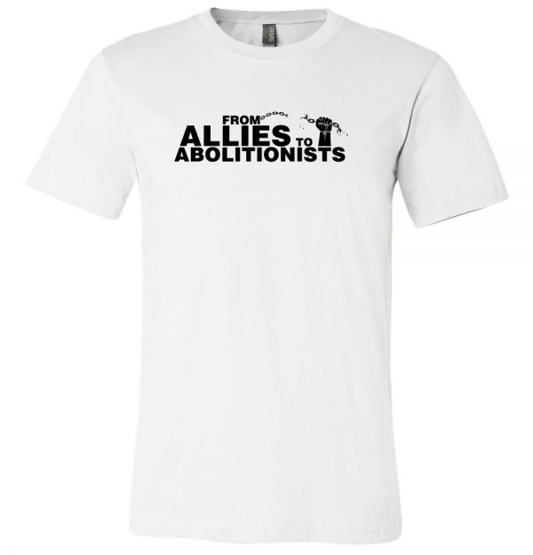 Emancipation Theatre From Allies to Abolitionists White T-Shirt